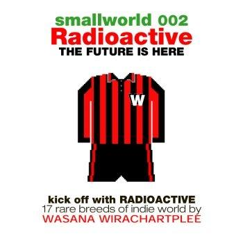 "CD-SMALLWORLD 002 RADIOACTIVE  : THE FUTURE IS HERE"" / VARIOUS"