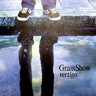 CD-Vertigo / Grass show