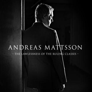 CD-The  Lawlessness  Of  The Ruling Classes / Andreas  Mattsson