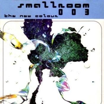 CD-SMALLROOM 003 THE NEW COLOUR / VARIOUS