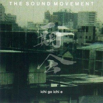 CD -ICHI GO ICHI E / SOUND MOVEMENT