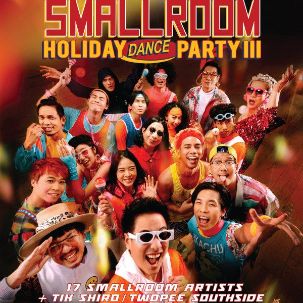 Early Bird Tickets : Leo Presents Smallroom Holiday Dance Party III  มันส์กระเด้งๆ