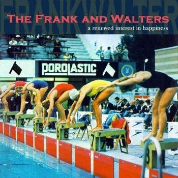 CD-A renewed interest in happiness / The Frank & Walters