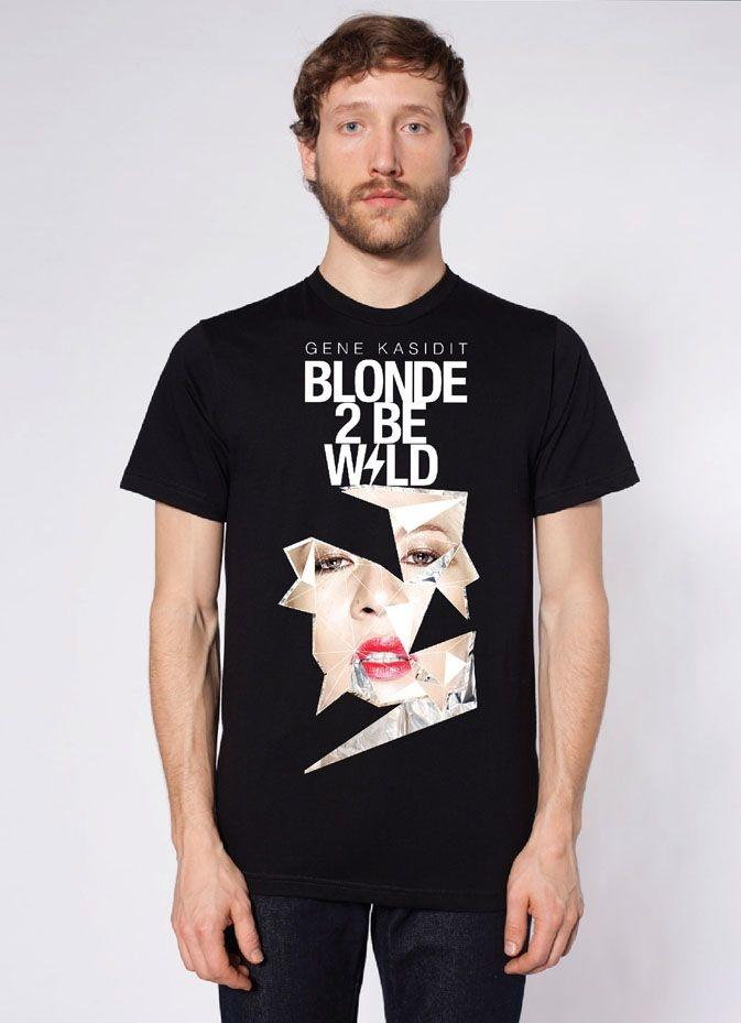 T-SHIRT/ BLONDE 2BE WILD / GENE KASIDIT