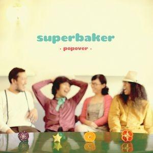 CD-POP OVER / SUPERBAKER