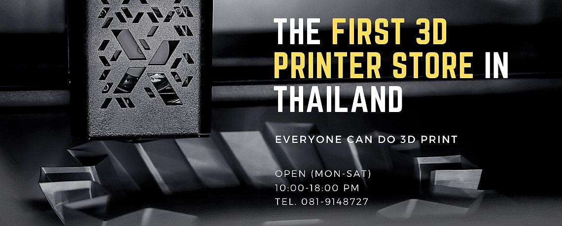 The First 3D Printer Store in Thailand
