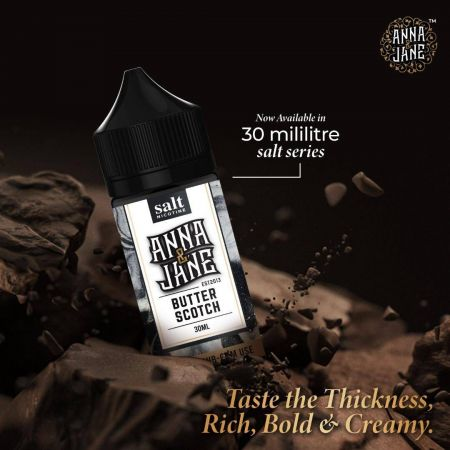 Anna & Jane Salt : Butter Scotch 30ML 35mg