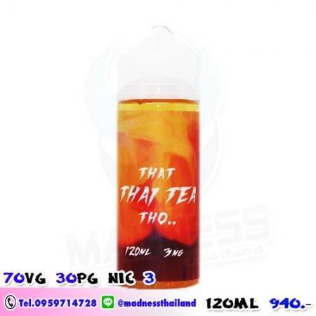 That Thai TEA THO Ejuice ชาไทย 120ml [ ไม่เย็น ]