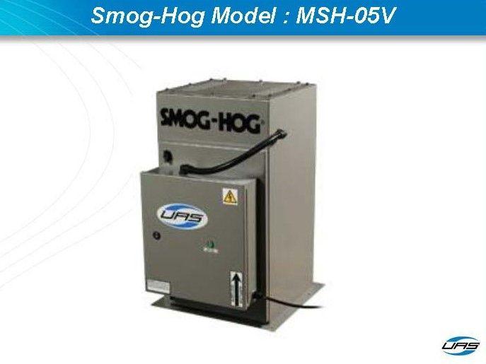 Smog-Hog Model : MSH-05V