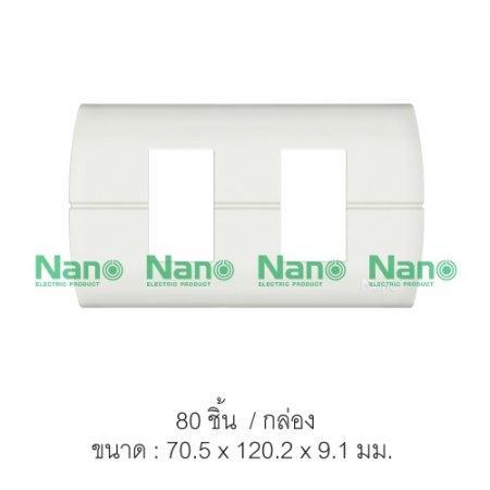หน้ากากขอบเหลี่ยมโค้ง NANO 2ช่อง (80 ชิ้น/กล่อง) NANO-400-2N