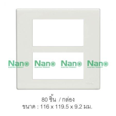 หน้ากากขอบเหลี่ยม NANO  6ช่อง (80 ชิ้น/กล่อง) NANO-400-6