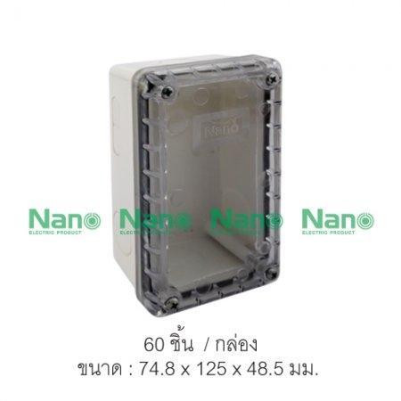 กล่องกันน้ำพลาสติก NANO  ฝาใส (PC)(60 ชิ้น/กล่อง) NANO-201CW