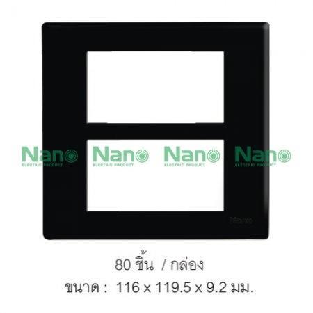 หน้ากากขอบเหลี่ยม NANO  (ดำ) 6ช่อง (80 ชิ้น/กล่อง) NANO-400-6B