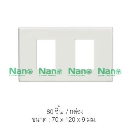 หน้ากากขอบเหลี่ยม NANO  2ช่อง (80 ชิ้น/กล่อง) NANO-400-2