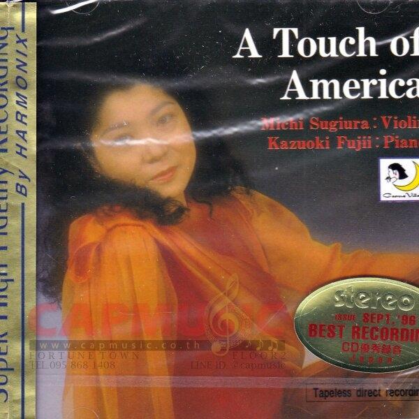 CD Michi Sugiura & Kazuoki Fujii | A Touch Of America (24K Gold CD/Tapeless Direct Recording)