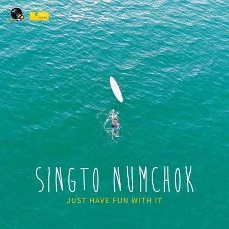 Singto Numchok | Album : Just Have Fun With It