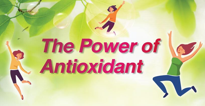 The Powerful of Antioxidant