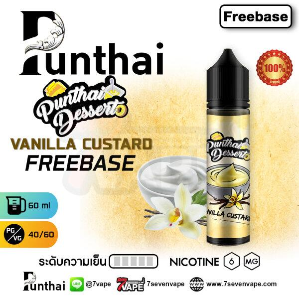 Punthai Dessert Vanilla Custard 60ml [ แท้ ] | พันธ์ุไทยวานิลลาคัสตาร์ด นิโคตินฟรีเบส
