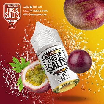 F [น้ำยา POD Salt Nic] THIS IS SALTS Passion Fruit 30ml 35mg [เย็น]