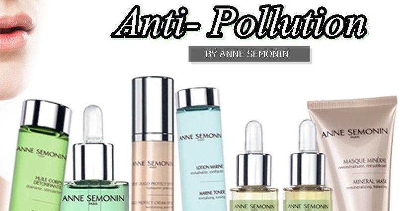 ANTI POLLUTION กู้ผิวหน้าและผิวกายด้วยผลิตภัณฑ์อานน์ เซโมแนง